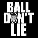 Ball Don\\\'t Lie